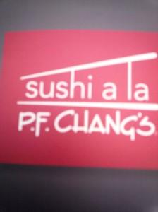 PF Chang's sushi